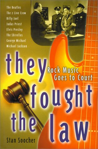 9780825672415: They Fought the Law: Rock Music Goes to Court