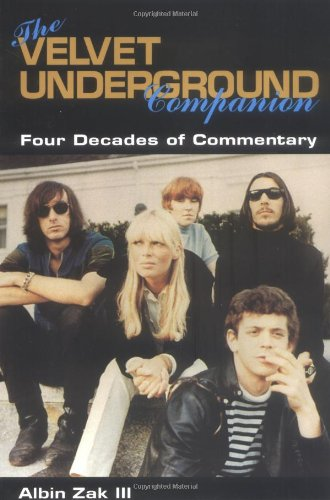 9780825672422: The Velvet Underground Companion: Four Decades of Commentary