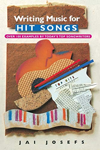 9780825672453: Writing Music for Hit Songs: Including New Songs from the 90s