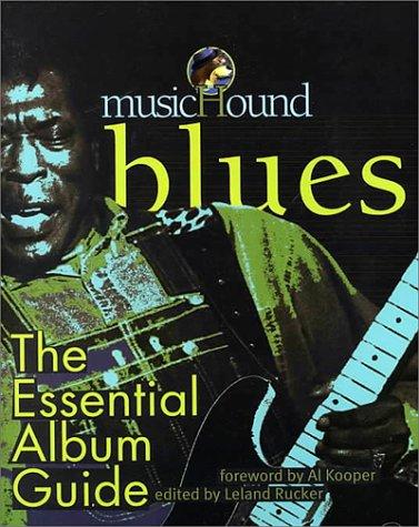 9780825672507: Blues: The Essential Album Guide