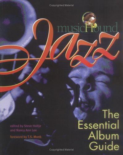 9780825672538: Musichound Jazz: The Essential Album Guide (Text)