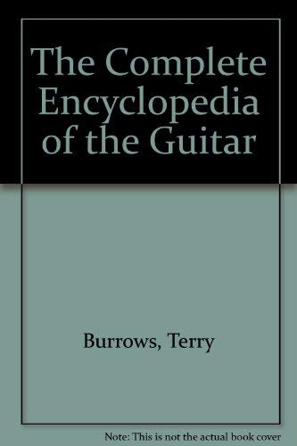 9780825672620: The Complete Encyclopedia of the Guitar
