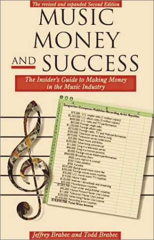 9780825672668: Music Money & Success: The Insider's Guide to the Music Industry