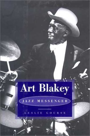 9780825672729: Art Blakey: Jazz Messenger