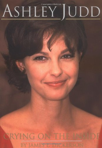 9780825672736: Ashley Judd: Crying on the Inside
