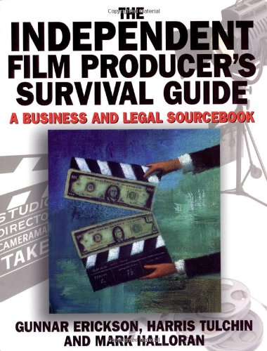 9780825672798: The Independent Film Producer's Survival Guide: A Business and Legal Sourcebook