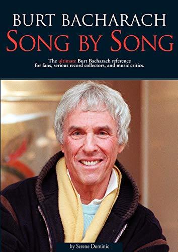 Burt Bacharach: Song By Song (Omnibus Press): Serene Dominic