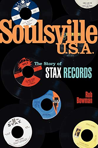 9780825672842: Soulsville U.S.A.: The Story of Stax Records