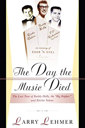9780825672873: The Day The Music Died: The Last Tour Of Buddy Holly, The Big Bopper, And Richie Valens