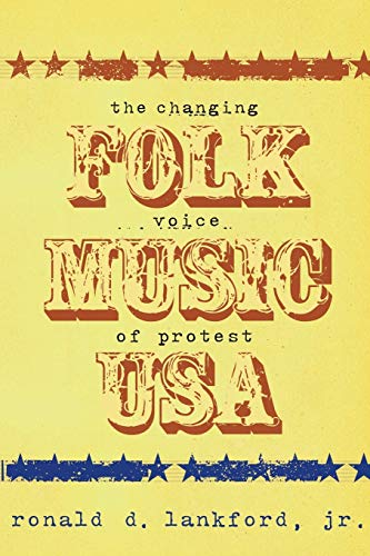 9780825673009: Folk Music U.S.A.: The Changing Voice of Protest