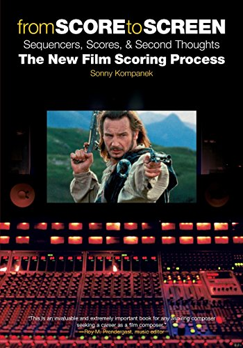 9780825673085: From Score To Screen: Sequencers, Scores, And Second Thoughts : The New Film Scoring Process