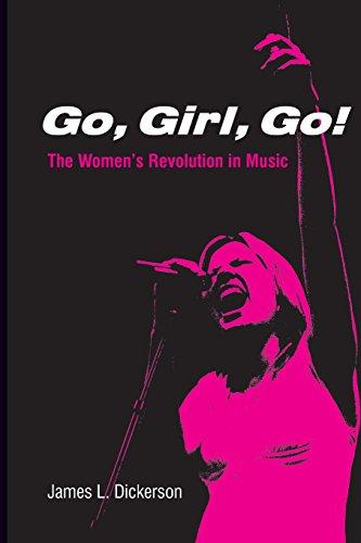 9780825673160: Go, Girl, Go! The Women's Revolution In Music