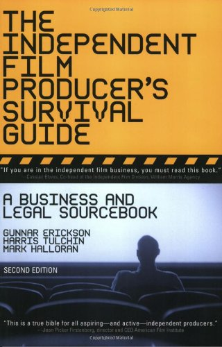 9780825673184: The Independent Film Producer's Survival Guide: A Business And Legal Sourcebook 2nd Edition