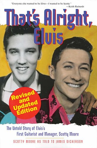 9780825673191: That's Alright Elvis Kindle Edition