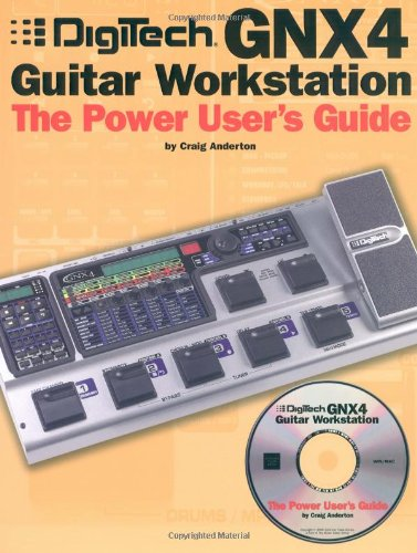 9780825673238: Digitech GNX4 Guitar Workstation: The Power User's Guide