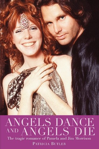 9780825673412: Angels Dance And Angels Die: The Tragic Romance of Pamela and Jim Morrison