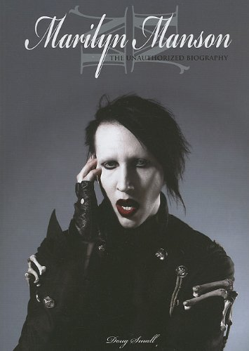 9780825673474: Marilyn Manson: The Unauthorized Biography: The Unauthorised Biography
