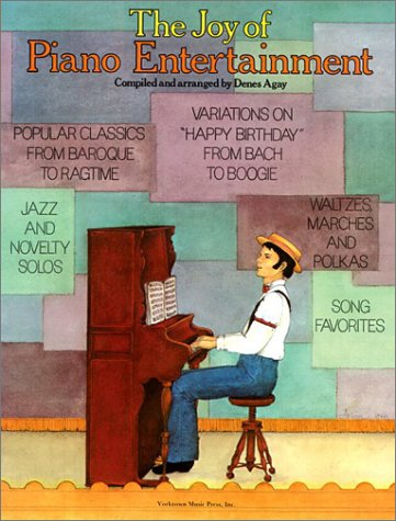 9780825680205: The Joy of Piano Entertainment (Joy of Series)
