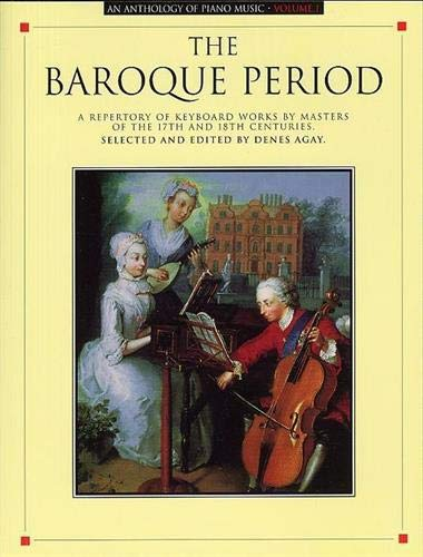 9780825680410: An Anthology of Piano Music Volume 1: The Baroque Period