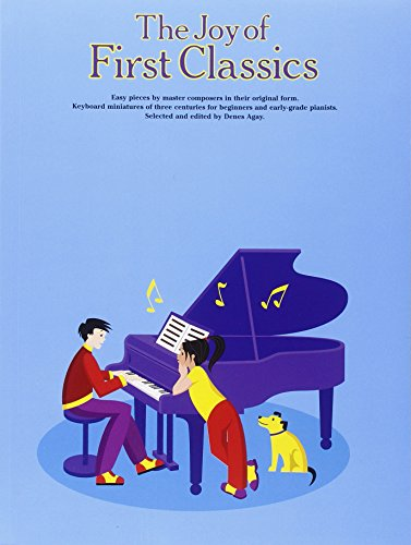 9780825680663: The Joy of First Classics - Book 1: Piano Solo (Joy Of...Series)