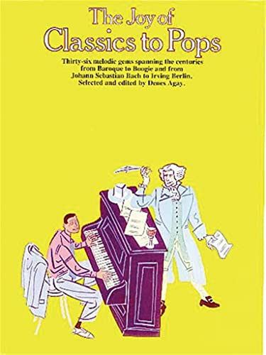9780825680731: The Joy of Classics to Pops: Piano Solo (Joy Books (Music Sales))