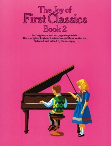 9780825680779: The Joy Of First Classics Book 2: Piano Solo (Joy Books (Music Sales))