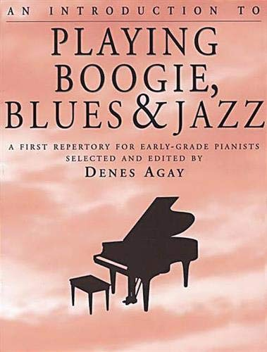 9780825680939: An Introduction to Playing Boogie, Blues and Jazz
