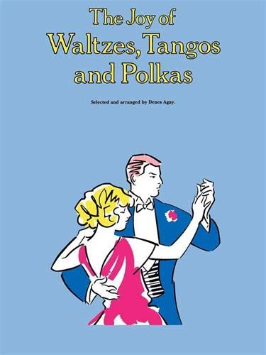 9780825681035: The Joy of Waltzes, Tangos and Polkas: Piano Solo (Joy Books (Music Sales))