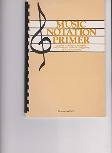 9780825691492: Music Notation Primer