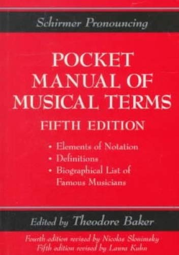 9780825693908: Schirmer Pronouncing Pocket Manual of Musical Terms
