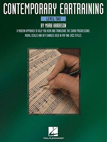 9780825693939: Contemporary Eartraining - Level Two: A Modern Approach to Help You Hear & Transcribe Chord Progressions, Modal Scales and Key Changes