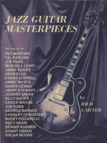 9780825697302: Jazz Guitar Masterpieces by Rich Carter
