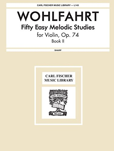 9780825800290: L143 - Fifty Easy Melodic Studies for Violin Book 2 (Carl Fischer Music Library No.S 1 &143)