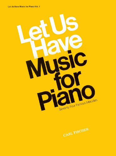 9780825800474: O2942 - Let Us Have Music for Piano - Vol. 1 (Let Us Have Music Series)