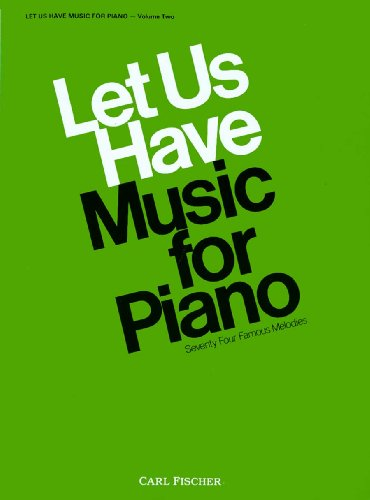 O3127 - Let Us Have Music for Piano - Volume 2 (9780825800481) by Maxwell Eckstein