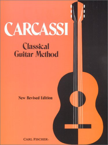 9780825800498: Carcassi Classical Guitar Method, New Revised Edition
