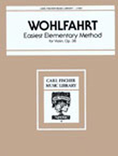 9780825800535: Easiest Elementary Method for Violin: Op. 38 (Carl Fischer Music Library)