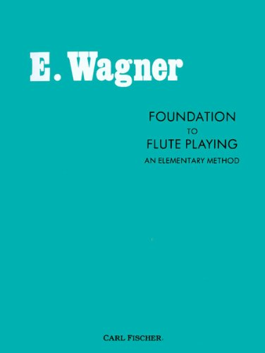 9780825800542: Foundation to Flute Playing: An Elementary Method