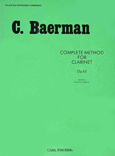 9780825801709: Complete Method for Clarinet: Opus 63