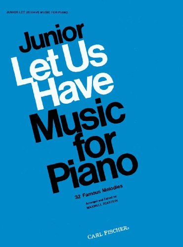 9780825801921: O4105 - Junior Let Us Have Music for Piano