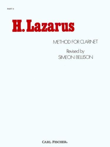 O328 - Method for Clarinet - H. Lazarus: Henry Lazarus