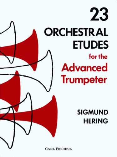 23 Orchestral Etudes for the Advanced Trumpeter: Sigmund Hering