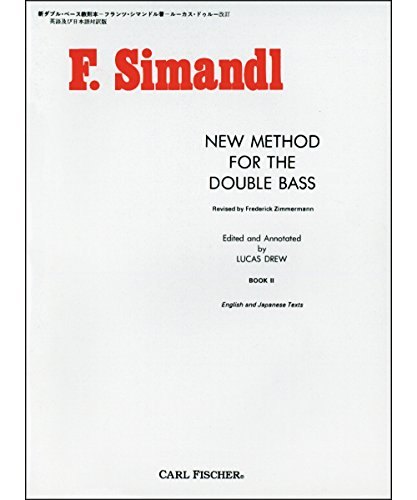 9780825802324: New Method for the Double Bass, Book II (English and Japanese Texts)