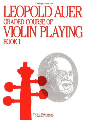 9780825802515: Graded Course of Violin Playing Book 1
