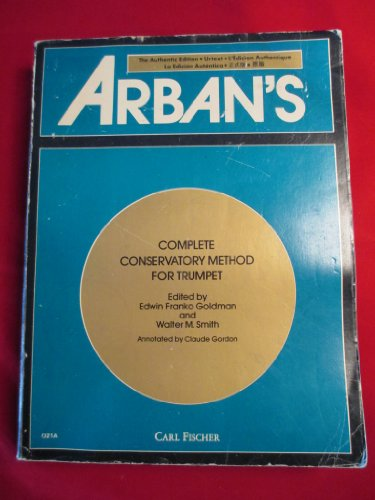 9780825802560: Arban's Complete Conservatory Method for Trumpet