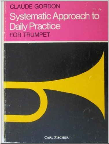 9780825802584: Systematic Approach to Daily Practice for Trumpet