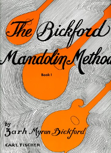 9780825802676: The Bickford Mandolin Method, Book 1
