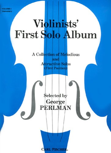 9780825802911: Violinists' First Solo Album - Volume 1 Elementary (A Collection of Melodious and Attractive Solos (First Position))