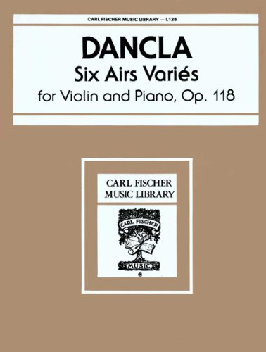 9780825803253: L126 - Six Airs Varies Op. 118 - Dancla - Violin and Piano