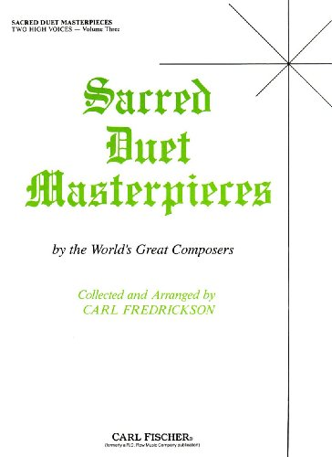 9780825803604: Sacred Duet Masterpieces for Two High Voices, Volume 3
